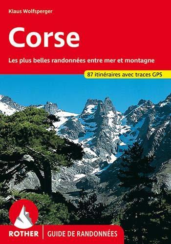 Les plus belles randonnées entre mer et montagne - 87 itinéraires avec traces GPS