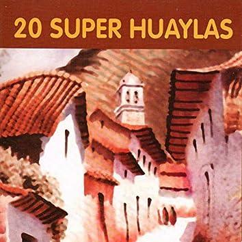 20 Super Huaylas