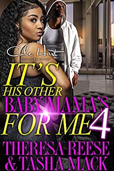 It s His Other Baby Mama s For Me 4  An Urban Romance  Finale