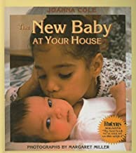 The New Baby at Your House [Hardcover] [1998] (Author) Joanna Cole, Margaret Miller