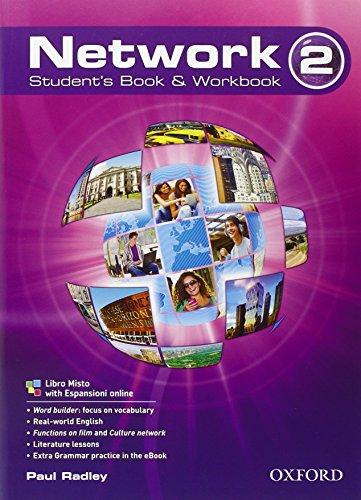 Network. Student's book-Workbook. Per le Scuole superiori.: 2