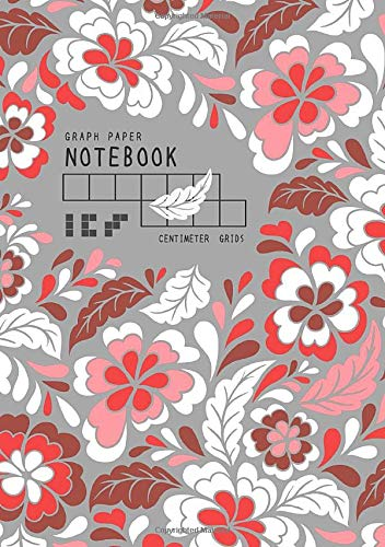 Graph Paper Notebook - Centimeter Grids: A5 Composition Book Quad Ruled 1 cm Squares for Math / Kids Handwriting | Stylish Floral Design Gray