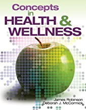 By James Robinson Concepts In Health and Wellness (1st Edition)