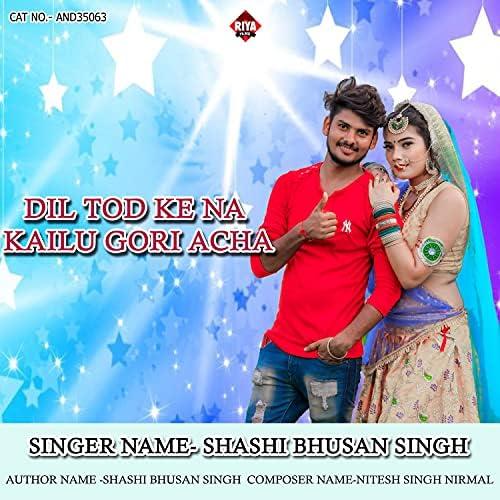 Shashi Bhusan Singh