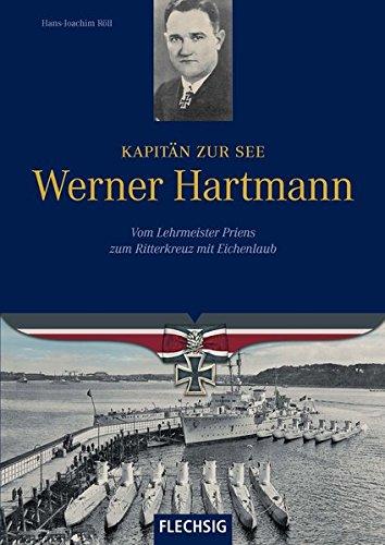Kapitän zur See Werner Hartmann (Ritterkreuzträger)