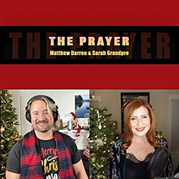 The Prayer (feat. Sarah Grandpre)