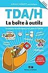 TDA/H : La boîte à outils par Hébert