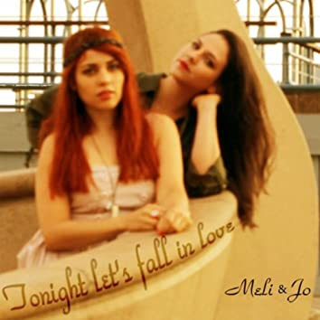 Tonight Let's Fall in Love