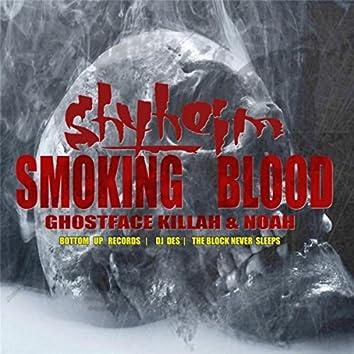 Smoking Blood (feat. Noah & Ghostface Killah)