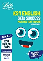 KS1 English SATs Practice Test Papers (photocopiable edition): 2019 Tests (Letts KS1 SATs Success)