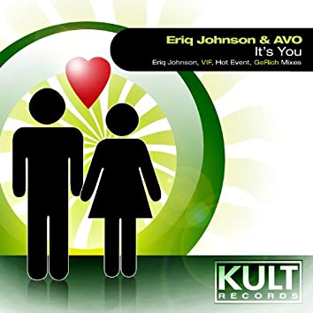 """KULT Records Presents """"It's You"""""""