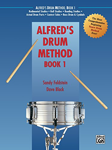 Alfred's Drum Method, Book 1: Th...