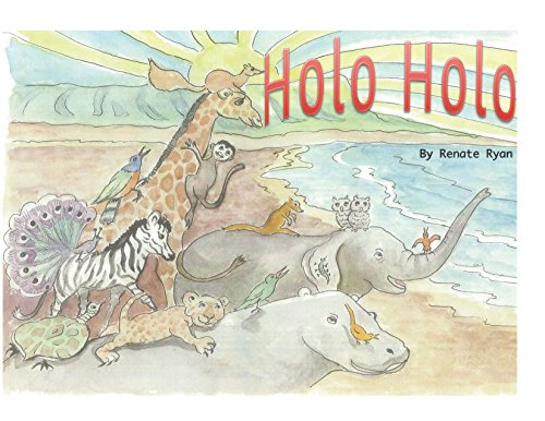 Holo Holo: The Great Escape From Honolulu Zoo (English Edition)