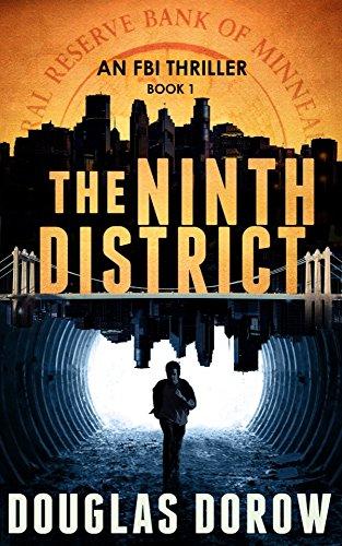 The Ninth District: An FBI Thriller (Book 1) by [Douglas Dorow]