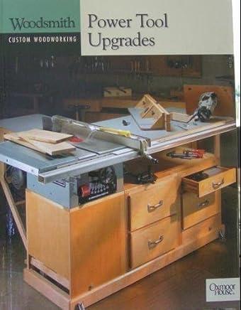 Power Tool Upgrades (Woodsmith Custom Woodworking)
