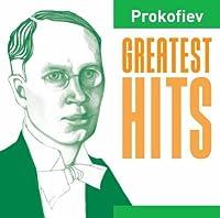 Greatest Hits: Prokofiev by S. Prokofiev