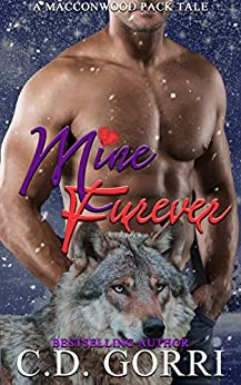 Mine Furever: Jordan and Isadora: The Macconwood Pack Tales 8 by [C.D. Gorri, Book NookNuts]