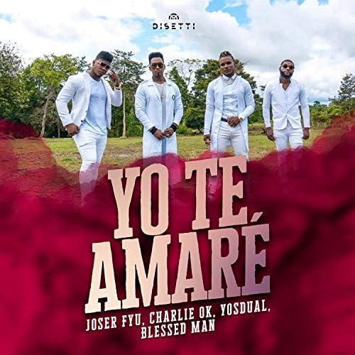 Joser Fyu, Blessed Man & Charlie OK feat. Yosdual