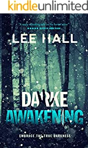 Darke Awakening: Embrace The True Darkness (The Order of the Following Series)