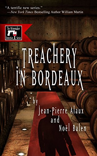 Treachery in Bordeaux (Winemaker Detective)