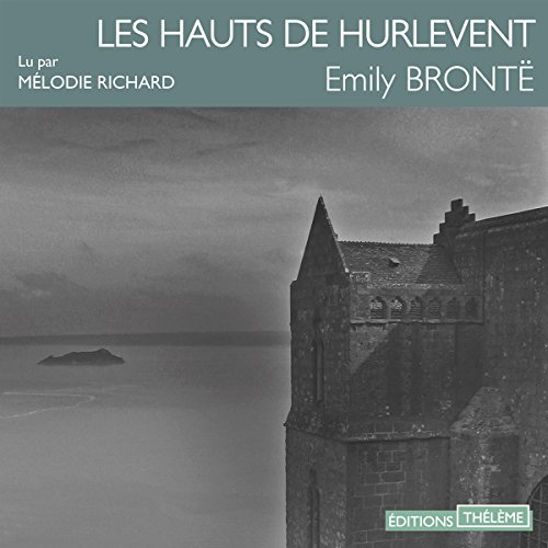 Les Hauts de Hurlevent audiobook cover art