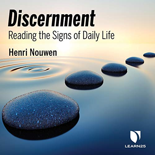 Discernment: Reading the Signs of Daily Life audiobook cover art