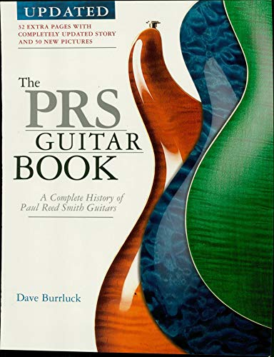 The PRS Guitar Book: A Complete History of Paul Reed Smith Guitars (English Edition)