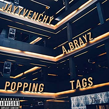 Popping Tags (feat. A.Brayz)