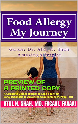 Food Allergy: My Journey: A Complete Guided Journal to Lead You from Early Diagnosis to Advanced Foo