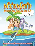 Mermaid Activity Book For Kids Ages 7-9 | Coloring & Drawing, Word Search, Mazes, Sudokus: Cover Designed With Fantasy Hair Monofin Tail Mermaid, Cute ... Book For Children Of Preschool & KG