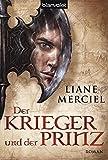 Liane Merciel: Der Krieger und der Prinz
