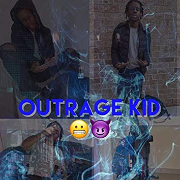Outrage kid