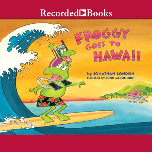 Froggy Goes to Hawaii audiobook cover art
