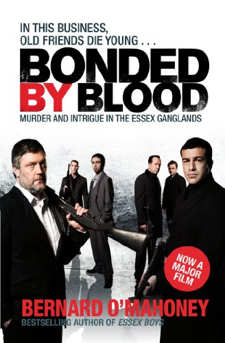 Bonded by Blood: Murder and Intrigue in the Essex Ganglands (English Edition)