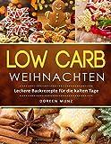Low Carb Weihnachten: Leckere Backrezepte für die kalten Tage