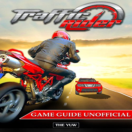 Traffic Rider Game Guide Unofficial audiobook cover art