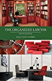 Image of The Organized Lawyer, Second Edition