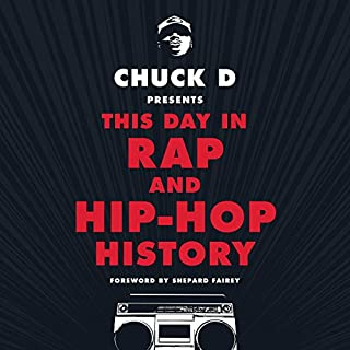 Chuck D Presents This Day In Rap And Hip Hop History Audiobook Cover Art