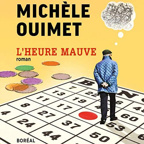 L'Heure mauve [The Purple Hour] audiobook cover art