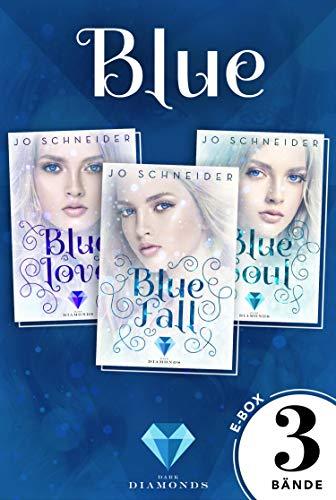 Blue: Alle Bände der gefühlvollen Fantasy-Trilogie in einer E-Box! (Die Blue-Reihe)