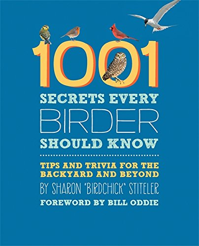 1001 Secrets Every Birder Should...
