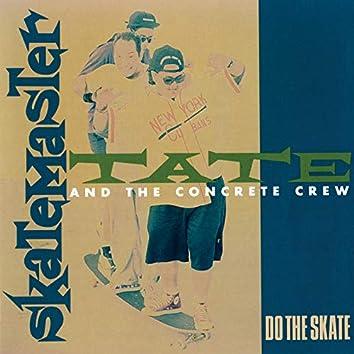Do The Skate