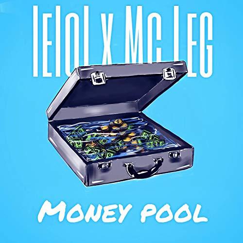 Money Pool [Explicit] (lelol)