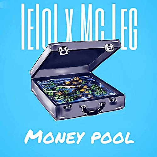 Money Pool [Explicit] (lelol)