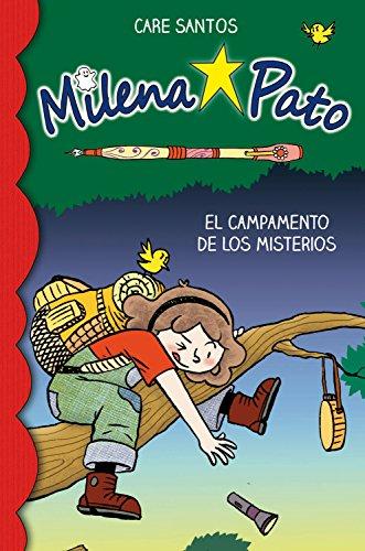 Milena Pato 6. El campamento de los misterios