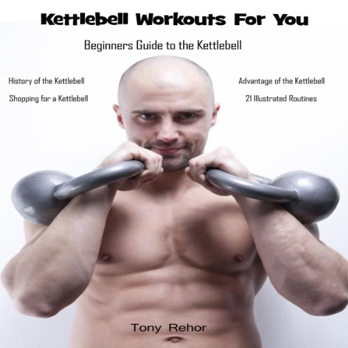 Kettlebell Workouts for You audiobook cover art