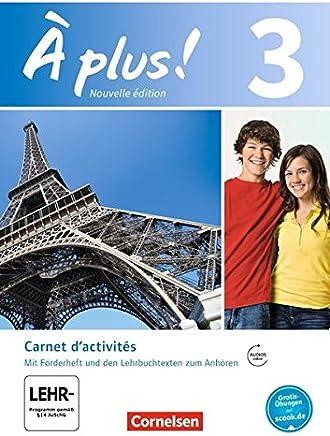À plus ! Nouvelle édition Band 3 Carnet dactivités it Audio und Videoaterialien it eingelegte Förderheft by Catherine Jorißen,Catherine Mann-Grabowski