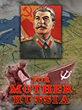 For Mother Russia