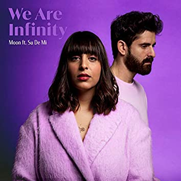 We Are Infinity