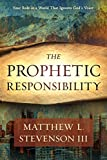 The Prophetic Responsibility: Your Role in a World That Ignores God's Voice